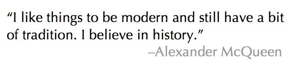 Alexander McQueen quote