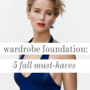 Style Tip: 5 Foundation Pieces For Fall
